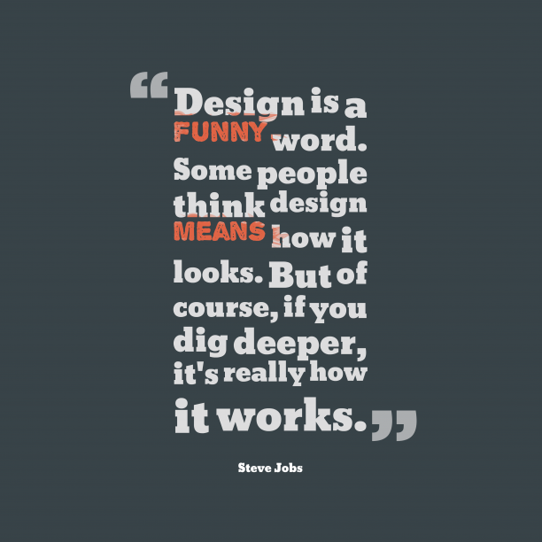 design-is-a-funny-word-__quotes-by-steve-jobs-60-612x612